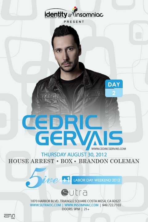 Cedric Gervais 8-30-12 at Sutra Labor Day Weekend Tickets