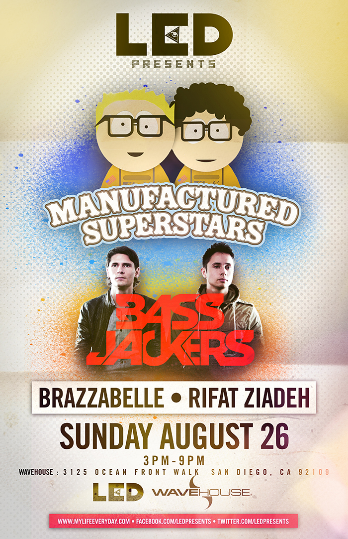 Manufactured Superstars & Bassjackers 8-26-12 at Wavehouse SD Tickets
