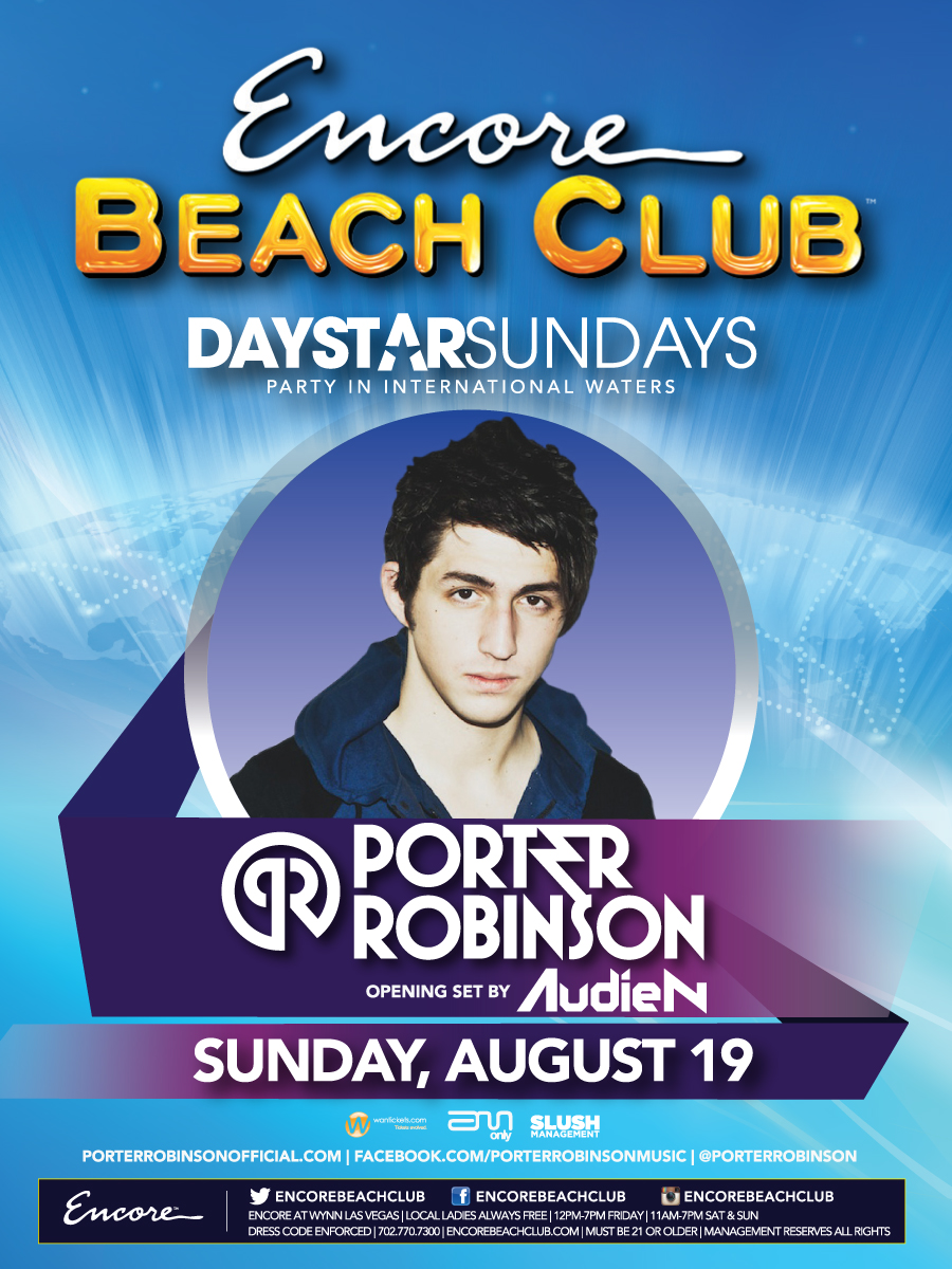 Porter robinson 8 19 12 tickets at encore beach club – daystar