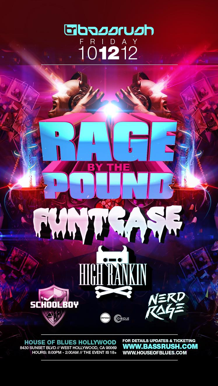 Rage By The Pound Tour 10-12-12 at House of Blues Tickets