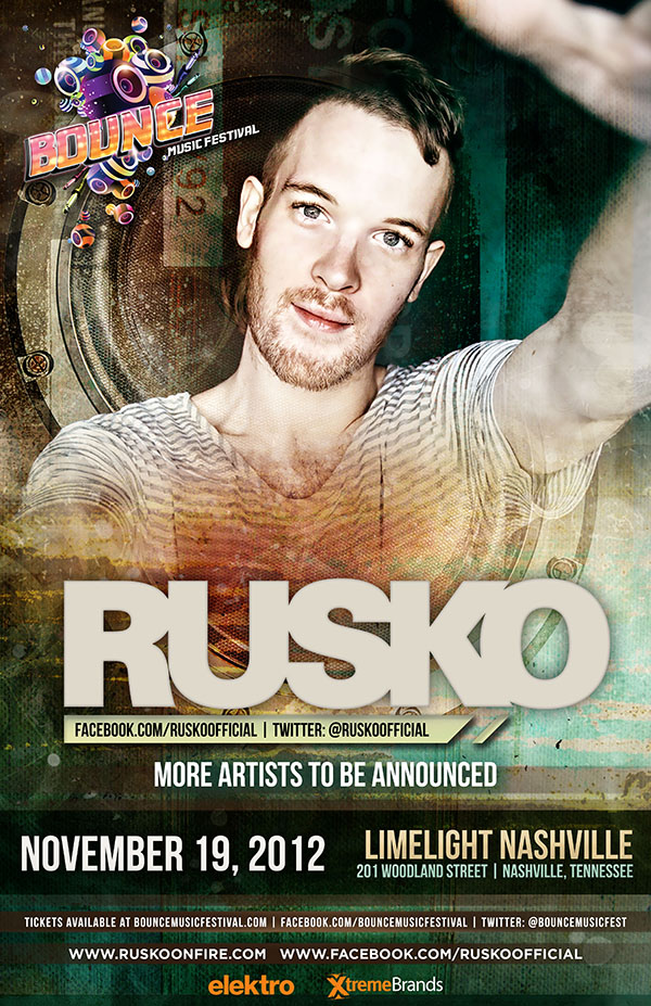 Bounce Music Festival Nashville TN at Limelight w/ Rusko 11-19-12 Tickets