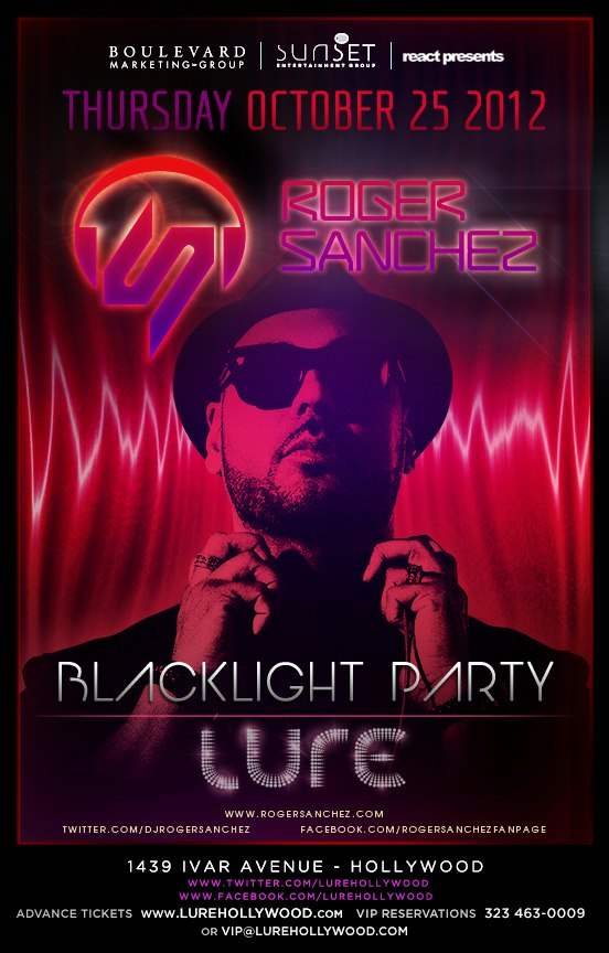 Roger Sanchez at Lure 10-25-12 Blacklight Party Tickets