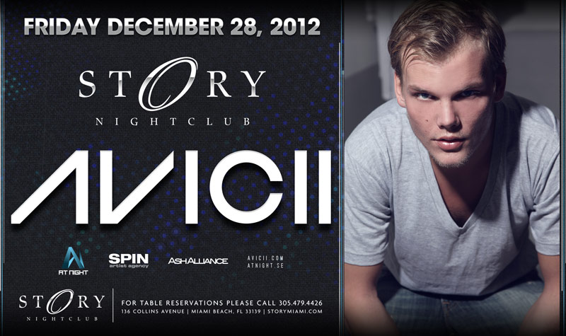 Avicii NYE Weekend 2013 at Story Miami Beach 12-28-12 Tickets