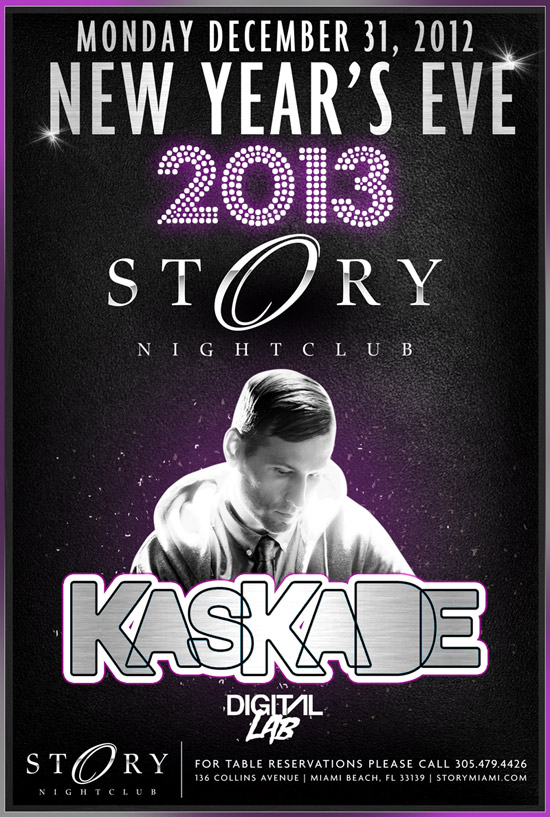 Kaskade NYE 2013 at Story Miami Beach 12-31-12 Tickets