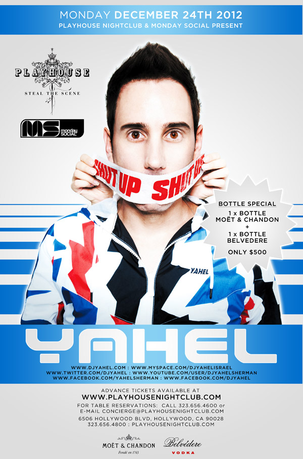 DJ YAHEL at Playhouse Hollywood 12-24-12 Tickets