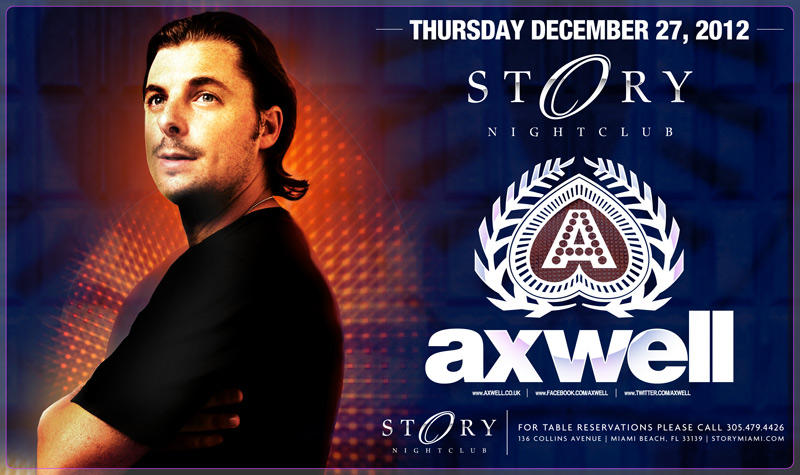 Axwell at Story Nightclub 12-27-12 Tickets