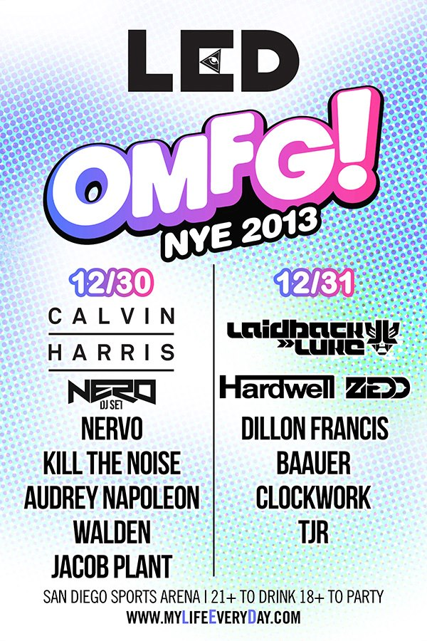 LED Presents OMFG 2013 at The San Diego Sports Arena NYE 12-31-12 Tickets