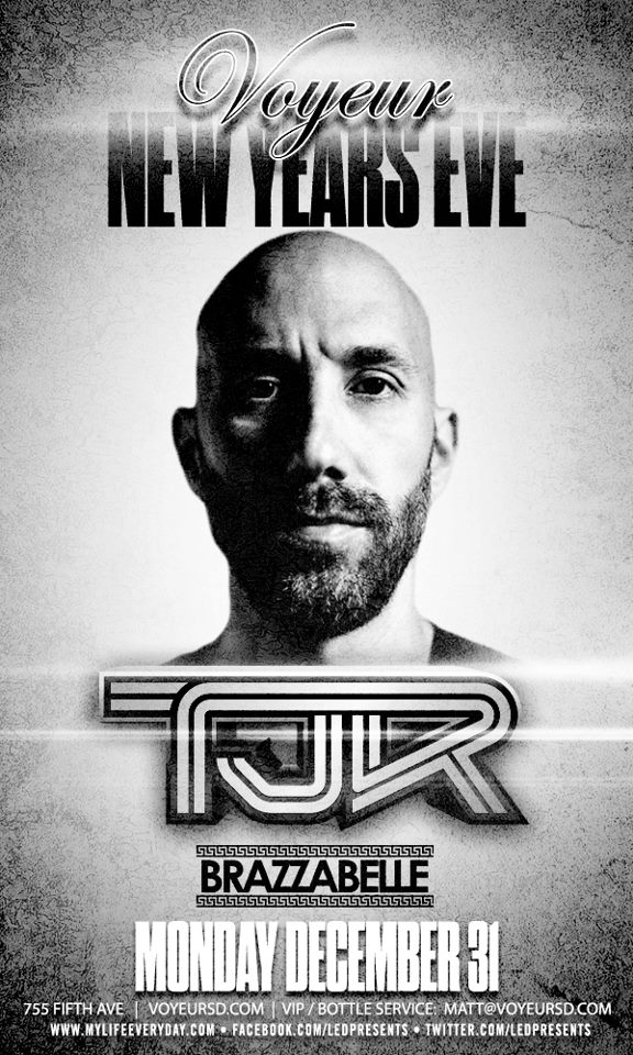 TJR & Brazzabelle NYE 2013 at Voyeur 12-31-12 Tickets
