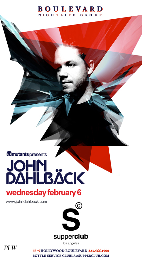 John Dahlback at Supperclub Los Angeles 2-6-13 Tickets