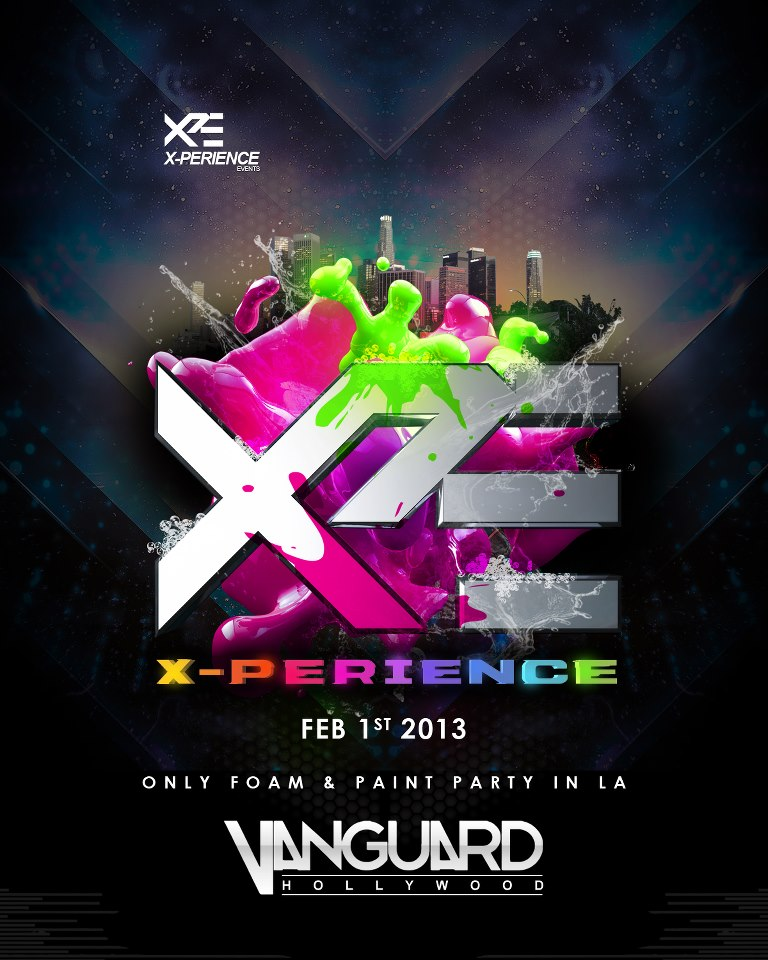 X-PERIENCE Foam & Paint Party at The Vanguard 2-1-13 Tickets