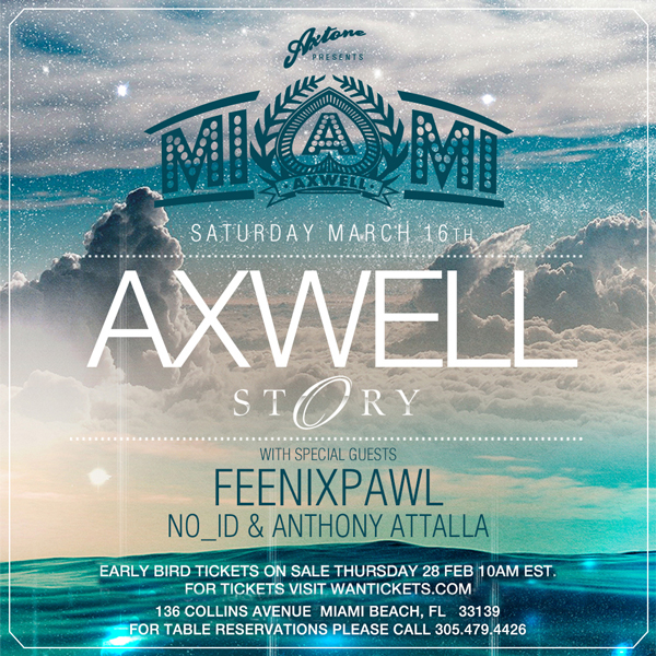 Axwell at Story Nightclub March 16th, 2013 Tickets