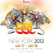 Electric Daisy Carnival (EDC) New York 2013 Tickets May 17th – May 18th at Citi Field