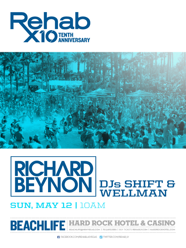 Rehab May 12th with Richard Beynon & DJ Shift Tickets