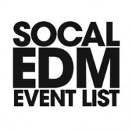 Southern California Electronic Dance Music (EDM) Events May 17th – May 19th 2013